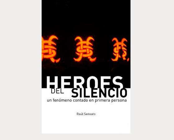 Héroes del Silencio (CI, 2007)