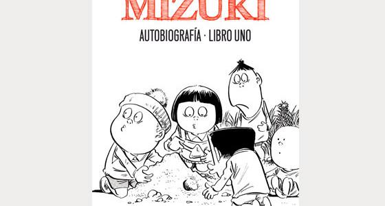 Mizuki: Autobiografía (Astiberri, 2012)