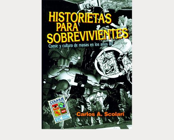 Historietas para sobrevivientes (Colihue,1998)